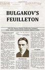 Bulgakov's Feuilleton
