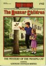 The Mystery of the Missing Cat (Boxcar Children, Bk 42)
