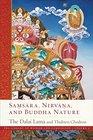 Samsara Nirvana and Buddha Nature