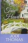 One True Heart A Harmony Novel
