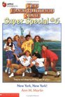 New York, New York! (Baby-Sitters Club Super Special, Bk 6)