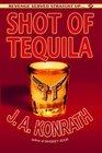 Shot of Tequila (Jack Daniels)