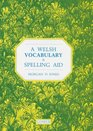 A Welsh Vocabulary and Spelling Aid
