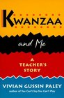 Kwanzaa and Me  A Teachers Story