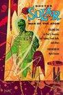 Doctor Solar Man of the Atom Volume 1 TP