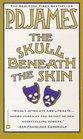 The Skull Beneath the Skin  (Cordelia Gray)