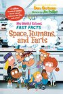 My Weird School Fast Facts Space Humans and Farts