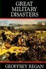 Great Military Disasters
