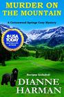 Murder on the Mountain A Cottonwood Springs Cozy Mystery