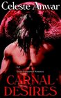 Carnal Desires Carnal Appetite / Carnal Knowledge / Carnal Thirst / Born of Night