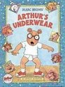 Arthur's Underwear An Arthur Adventure