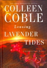 Leaving Lavender Tides A Novella