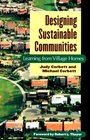 Designing Sustainable Communities Learning from Village Homes