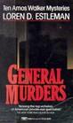 General Murders (Amos Walker, Bk 9)