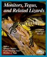 Monitors Tegus and Related Lizards Everything About Selection Care Nutrition Diseases Breeding and Behavior