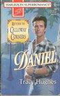 Daniel (Return to Calloway Corners) (Harlequin Superromance, No 706)