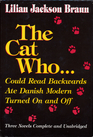 The Cat Who: Could Read Backwards / Ate Danish Modern / Turned On and Off (Cat Who..., Bks 1, 2 & 3)