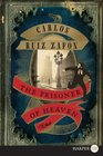The Prisoner of Heaven (Cemetery of Forgotten Books, Bk 3) (Larger Print)