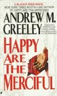 Happy Are the Merciful (Blackie Ryan, Bk 4)