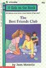 The Best Friends Club