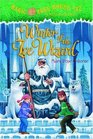 Winter of the Ice Wizard (Magic Tree House, Bk 32)