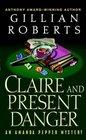 Claire and Present Danger (Amanda Pepper, Bk 11)