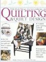 The Practical Encyclopedia of Quilting  Quilt Design