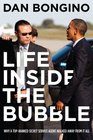 Life Inside the Bubble Why a Top-Ranked Secret Service Agent Walked Away from It All