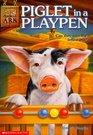 Piglet In A Playpen  (Animal Ark, Bk  9)