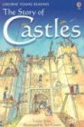 The Story of Castles (Young Reading Series, 2)