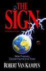 The Sign: Bible Prophecy Concerning the End Times