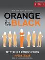 Orange is the New Black My Year in a Women's Prison