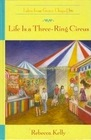 Life Is a Three-Ring Circus (Tales from Grace Chapel Inn)