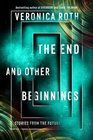 The End and Other Beginnings Stories from the Future