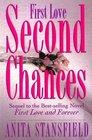 First Love, Second Chances: A Novel
