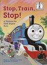 Stop Train Stop
