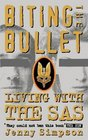 Biting the Bullet Living With the Sas