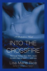 Into the Crossfire (Protectors, Bk 1)