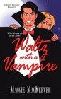 Waltz with a Vampire (Zebra Regency Romance)