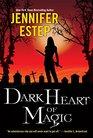 Dark Heart of Magic (Black Blade, Bk 2)