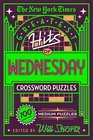 The New York Times Greatest Hits of Wednesday Crossword Puzzles 100 Medium Puzzles