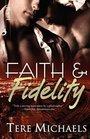 Faith & Fidelity (Faith, Love, and Devotion, Bk 1)