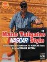 Mario Tailgates NASCAR Style
