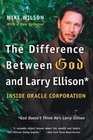 The Difference Between God and Larry Ellison : *God Doesn't Think He's Larry Ellison