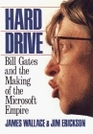 Hard Drive Bill Gates and the Making of the Microsoft Empire