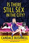 Is There Still Sex in the City