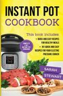 Instant Pot Cookbook Quick And Easy Recipes For Healthy Meals 101 Quick And Easy Recipes For Your Electric Pressure Cooker