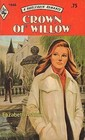 Crown of Willow (Harlequin Romance, #1946)