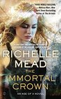 The Immortal Crown An Age of X Novel