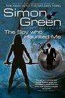 The Spy Who Haunted Me (Secret Histories, Bk 3)